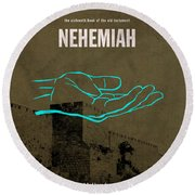 Nehemiah Books Of The Bible Series Old Testament Minimal Poster Art Number 16 Round Beach Towel by Design Turnpike