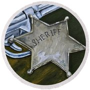 New Sheriff  In Town  Round Beach Towel