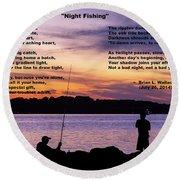 Night Fishing - Poem Round Beach Towel