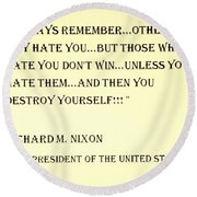 Nixon Quote In Sepia Round Beach Towel