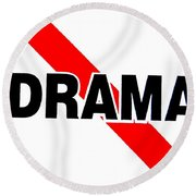 No Drama Round Beach Towel