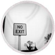 No Exit Round Beach Towel
