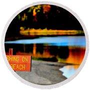 No Fishing IIi Round Beach Towel