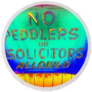 No Peddlers Or Solicitors Round Beach Towel