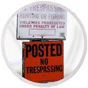 No Trespassing Round Beach Towel