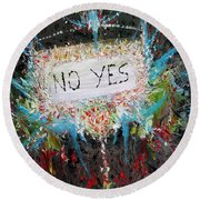 No Yes Round Beach Towel