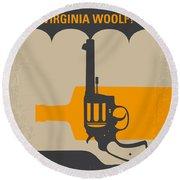 No426 My Whos Afraid Of Virginia Woolf Minimal Movie Poster Round Beach Towel