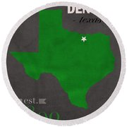 North Texas University Mean Green Denton College Town State Map Poster Series No 078 Round Beach Towel