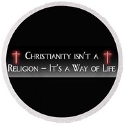 Not Just A Religion Round Beach Towel