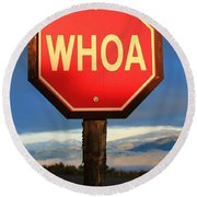 Not Your Ordinary Stop Sign Round Beach Towel