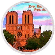 Notre Dame Cathedral Poster Round Beach Towel