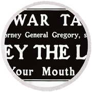 Obey The Law Keep Your Mouth Shut Round Beach Towel