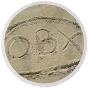 Obx Sign In The Sand Round Beach Towel