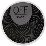 Off Space Round Beach Towel