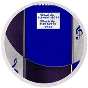 Oh Promise Me Round Beach Towel