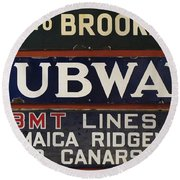 Old Subway Signs Round Beach Towel