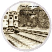 On The Right Track Round Beach Towel