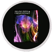 Our Love Is Now Forever Entwined Round Beach Towel