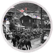 Parade Bisbee Arizona July 4th 1909 Color Added 2013 Round Beach Towel
