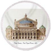 Paris Opera - 1875 Round Beach Towel