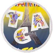 Paris Vintage Travel Poster Round Beach Towel