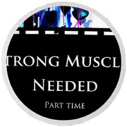 Part Time  Muscle Round Beach Towel