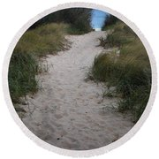 Path To The Dunes Round Beach Towel