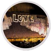 Peace And Love Under The Bridge Round Beach Towel