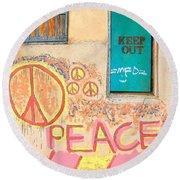 Hippie Graffiti - Peace But Keep Out Round Beach Towel