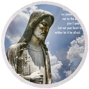 Peace I Leave With You Round Beach Towel