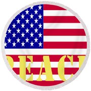 Peace The American Flag Round Beach Towel