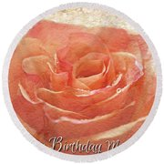 Peach Rose Happy Birthday Mom Card Round Beach Towel
