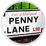 Penny Lane Sign City Of Liverpool England  Round Beach Towel