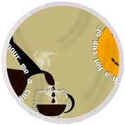 Perk Up With A Cup Of Coffee 12 Round Beach Towel