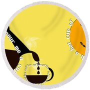 Perk Up With A Cup Of Coffee 13 Round Beach Towel