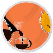 Perk Up With A Cup Of Coffee 14 Round Beach Towel