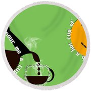 Perk Up With A Cup Of Coffee 15 Round Beach Towel