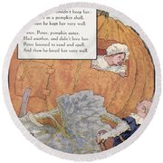 Peter Pumpkin Eater Round Beach Towel