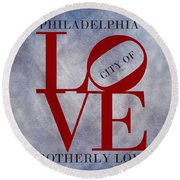 Philadelphia City Of Brotherly Love  Round Beach Towel