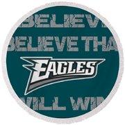Philadelphia Eagles I Believe Round Beach Towel