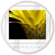 Pineapple Flower Poster Round Beach Towel
