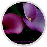 Pink An Purple Calla Lilys Round Beach Towel
