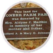 Pioneer Farm Park Plaque At Andersonville Georgia Round Beach Towel
