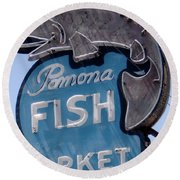 Pomona Fish Market Sign Round Beach Towel