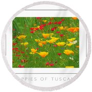 Poppies Of Tuscany Poster Round Beach Towel