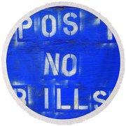 Post No Bills Round Beach Towel