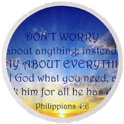 Pray About Everything 1 Round Beach Towel