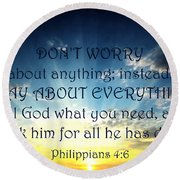 Pray About Everything 2 Round Beach Towel