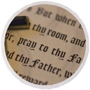 Pray To Thy Father Round Beach Towel