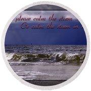 Prayer In Storm Round Beach Towel